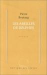 Pierre Boutang, Les abeilles de Delphes aux éditions des Syrtes