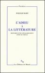 William Marx, L'Adieu à la littérature aux éditions de Minuit