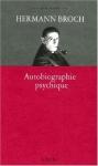 Hermann Broch, Autobiographie psychique