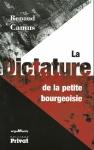 Renaud Camus, La dictature de la petite bourgeoisie