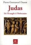 Pierre-Emmanuel Dauzat, Judas. De l'Évangile à l'Holocauste, édité par Bayard
