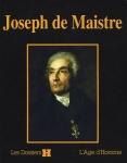 Dossier H Joseph de Maistre sous la direction de Philippe Barthelet