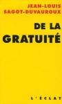 Jean-Louis Sagot-Duvauroux, De la gratuité aux éditions de l'Éclat