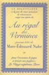 Marc-Édouard Nabe, Au régal des vermines (Le Dilettante)