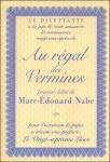 Marc-Édouard Nabe, Au régal des Vermines