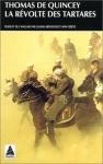 Thomas De Quincey, La révolte des Tartares (Babel)