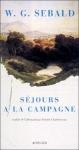 Séjours à la campagne de W. G. Sebald, aux éditions Actes Sud