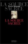 Pierre Boutang, La source sacrée aux éditions du Rocher